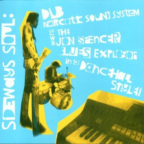 Dub Narcotic Sound System Sideways Soul