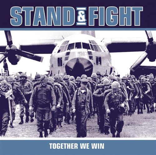 Stand & Fight Together We Win