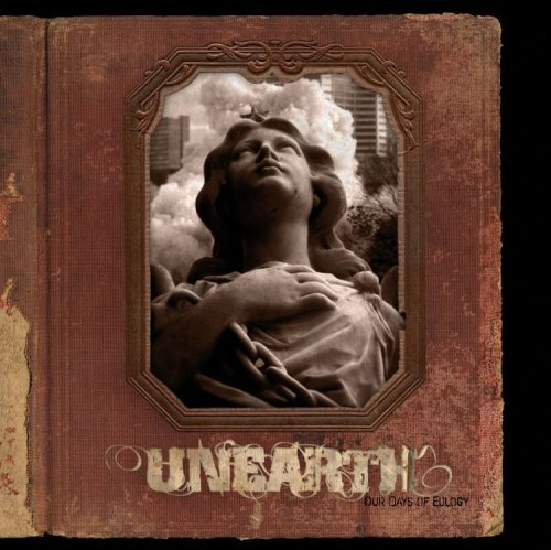 unearth-our-days-of-eulogy