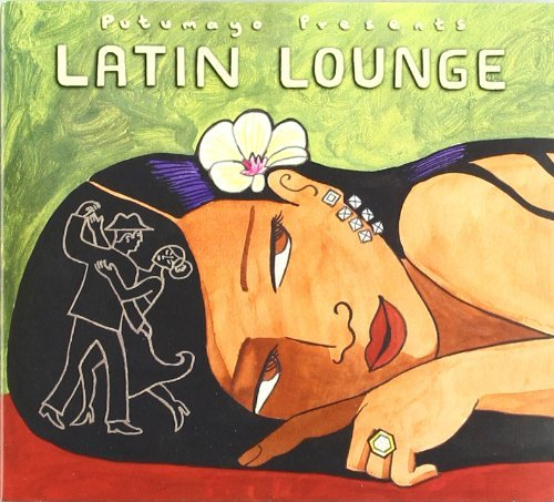 Putumayo Presents Latin Lounge Putumayo Presents