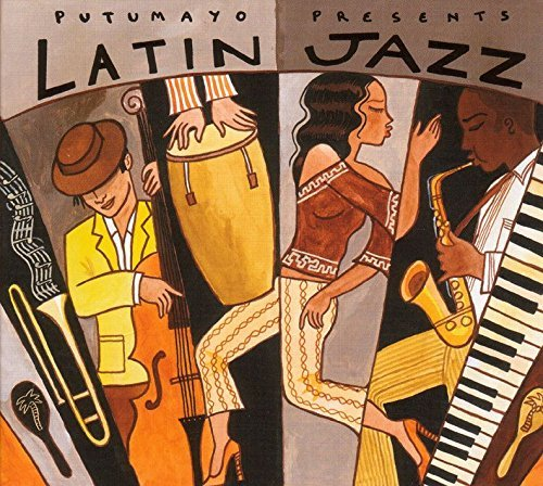 Putumayo Latin Jazz Putumayo Presents