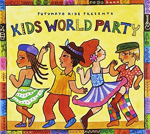 Putumayo Kids Kids World Party