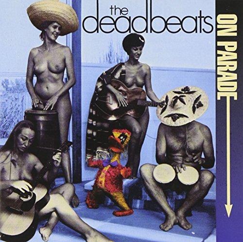 Deadbeats/On Parade