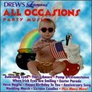Drew's Famous Party Music All Occasions Party Music Drew's Famous Party Music