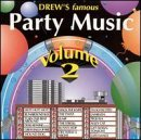 Drew's Famous Party Music Vol. 2 Drew's Famous Party Mus Drew's Famous Party Music