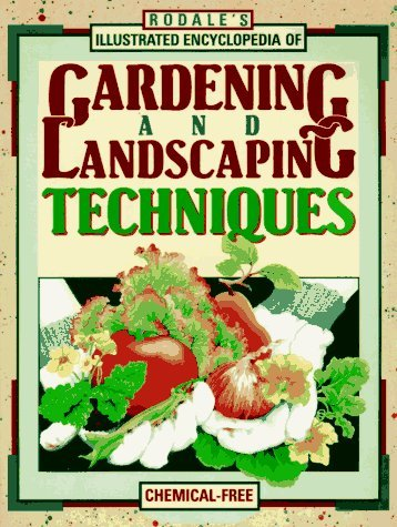 Barbara W. Rodale Press Inc. Editors Ellis Rodale's Illustrated Encyclopedia Of Gardening And