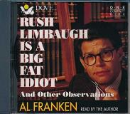Al Franken Rush Limbaugh Is A Big Fat Idiot And Other Observa