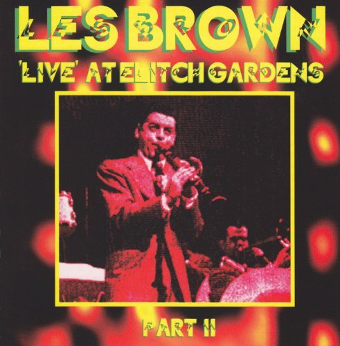 Les Brown Vol. 2 1959 Live At Elitch Gar
