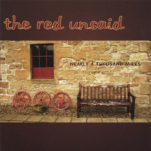 Red Unsaid Nearly A Thousand Miles