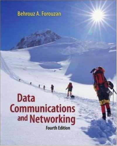 Behrouz A. Forouzan Data Communications And Networking 0004 Edition;
