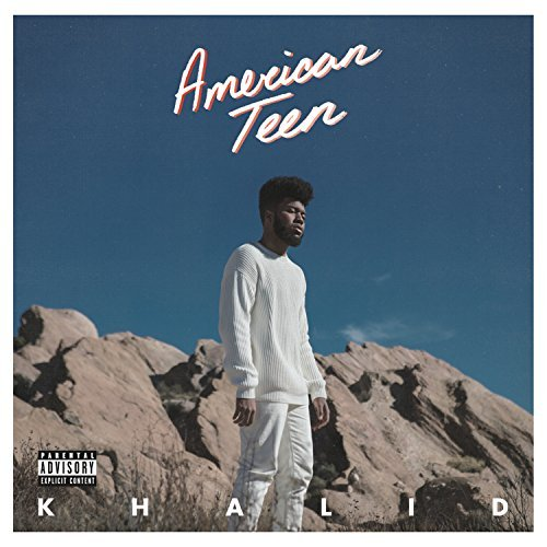Khalid/American Teen@Explicit Version
