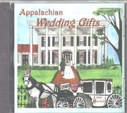 Appalachian Wedding Gifts Appalachian Wedding Gifts