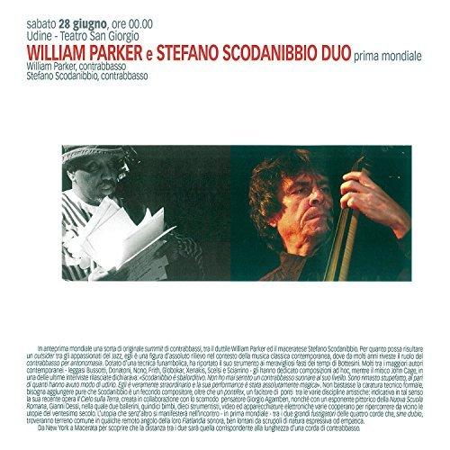 William Parker & Stefano Scodanibbio/Bass Duo