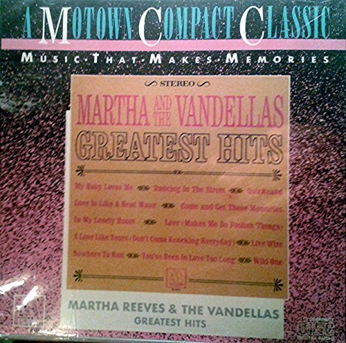 Martha Reeves & The Vandellas Greatest Hits