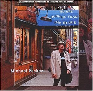 Michael Packer No Use Running From The Blues