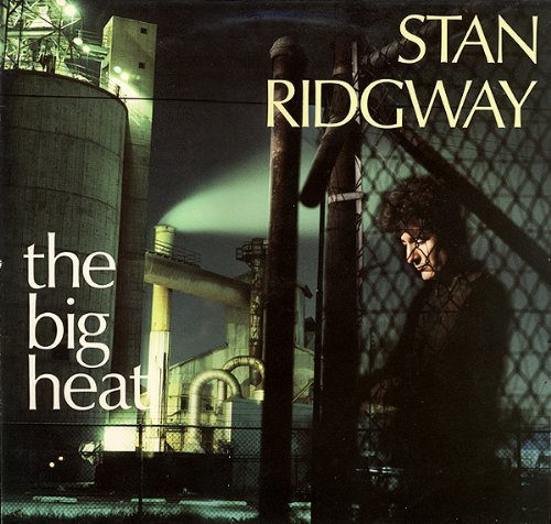 Stan Ridgway Big Heat (irs 5637))