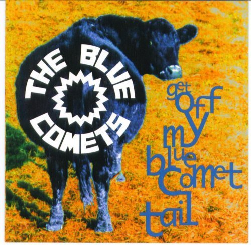 Blue Comets Get Off My Blue Comet Tail