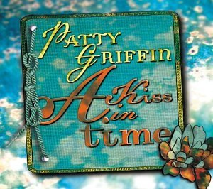 Patty Griffin Kiss In Time Incl. Bonus DVD