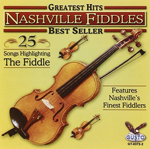 Nashville Fiddles Greatest Hits 25 Songs