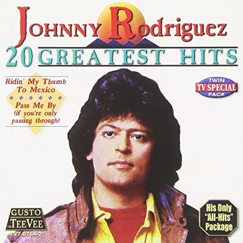Johnny Rodriguez 20 Greatest Hits