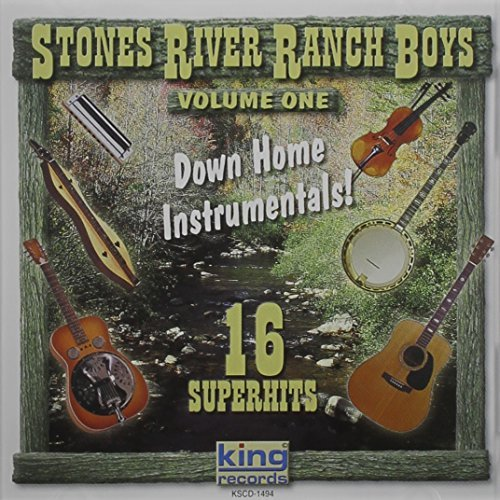 Stones River Ranch Boys Down Home Instrumentals