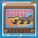 Nashville Guitars Unplugged 30 Classics