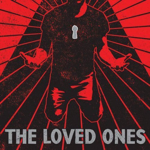 Loved Ones Loved Ones Ep