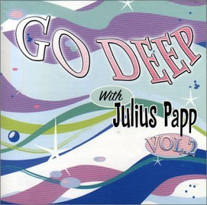 Julius Papp Vol. 2 Go Deep