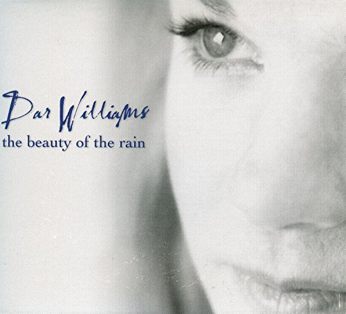 Dar Williams Beauty Of The Rain