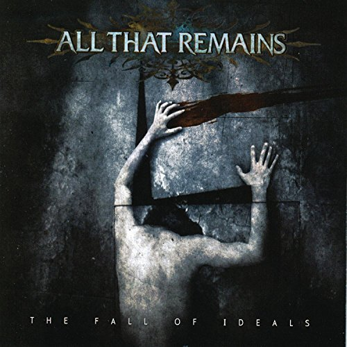 All That Remains Fall Of Ideals