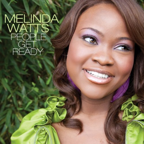 Melinda Watts People Get Ready