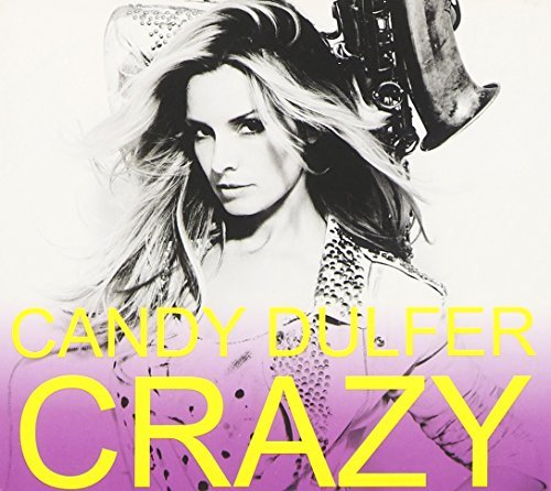 Candy Dulfer Crazy