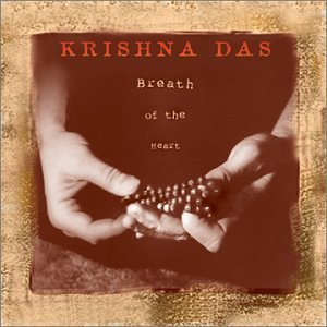 Krishna Das Breath Of The Heart