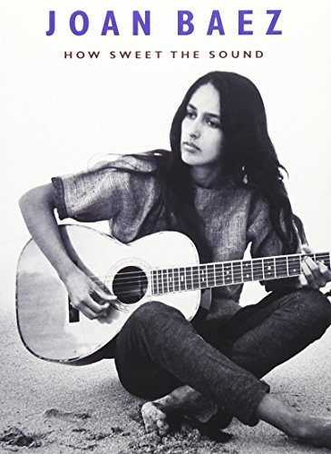 Joan Baez How Sweet The Sound