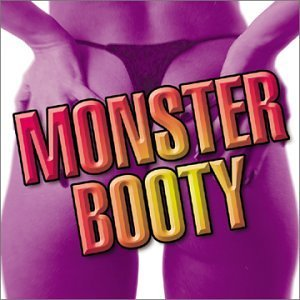 Monster Booty Monster Booty Kelly Freak Nasty Blackstreet Patra Duice Mad Cobra Kyper