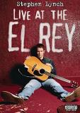 Stephen Lynch Live At The El Rey Explicit Version