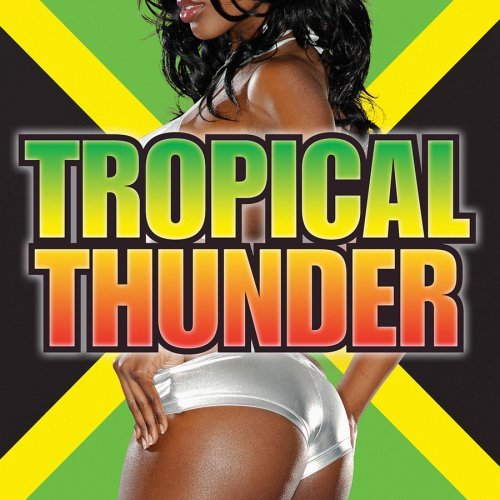 Tropical Thunder Tropical Thunder