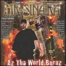 Mr. Sinatra Az Tha World Burnz Explicit Version Feat. Savage Life Lugo