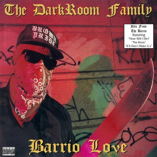 Darkroom Family Barrio Love Explicit Version