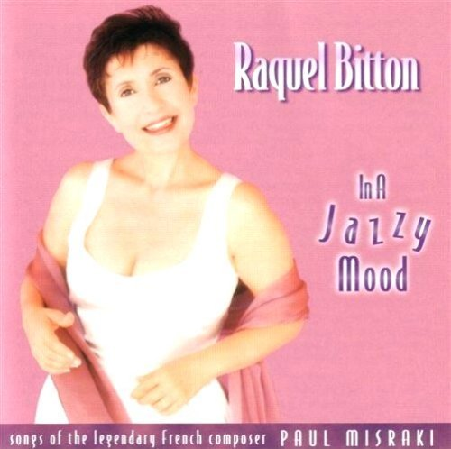 Raquel Bitton In A Jazzy Mood