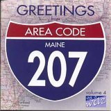 Greetings From Area Code 207 Vol. 4 Greetings From Area Code 207 Local