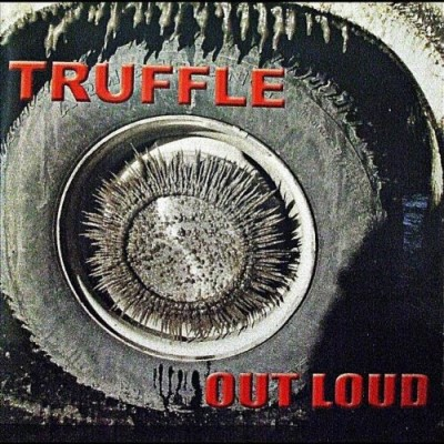 Truffle Out Loud Local