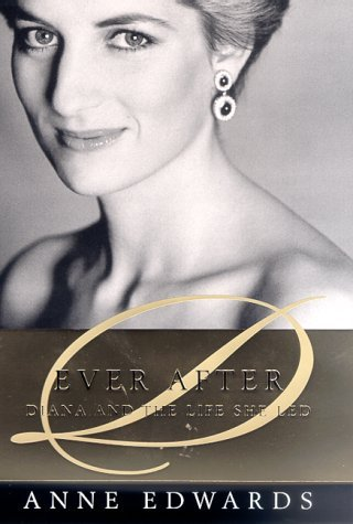 anne-edwards-ever-after-diana-and-the-life-she-led