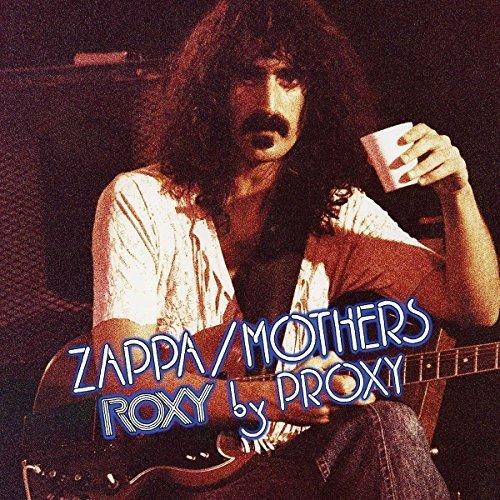 Frank Zappa/Roxy By Proxy
