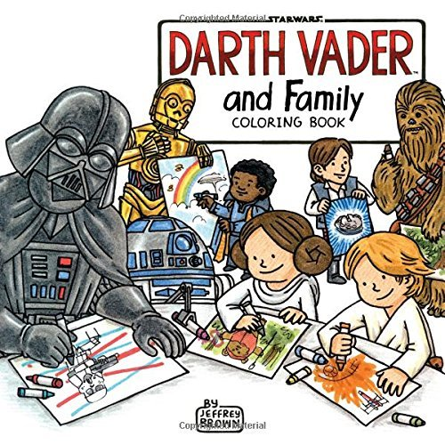 Jeffrey Brown Darth Vader & Family Coloring Book
