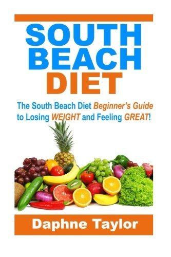 Daphne Taylor South Beach Diet The South Beach Diet Beginners Guide To Losing We
