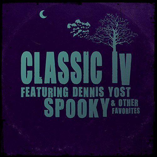 Dennis ) Classic Iv ( Yost Spooky & Other Favorites Made On Demand