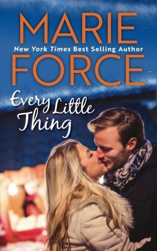 Marie Force Every Little Thing (butler Vermont Series Book 1)