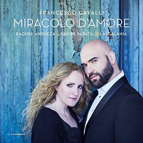 Raquel / Sab Cavalli / Andueza/Francesco Cavalli: Miracolo D'@Import-Gbr