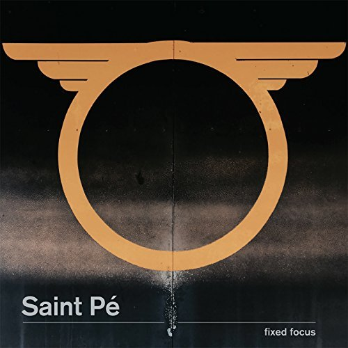 Saint Pe' Fixed Focus